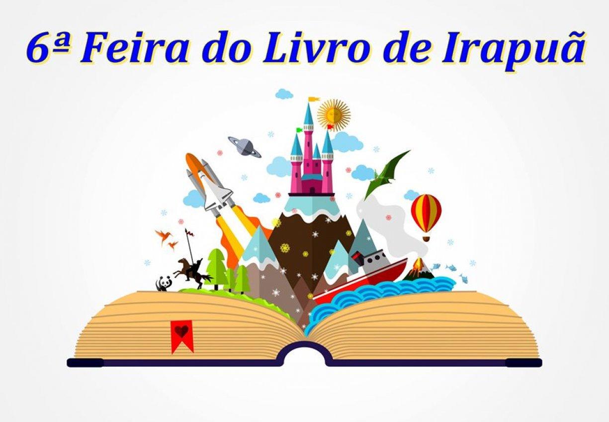 CONVITE PARA A VI FEIRA DO LIVRO DE IRAPUÃ