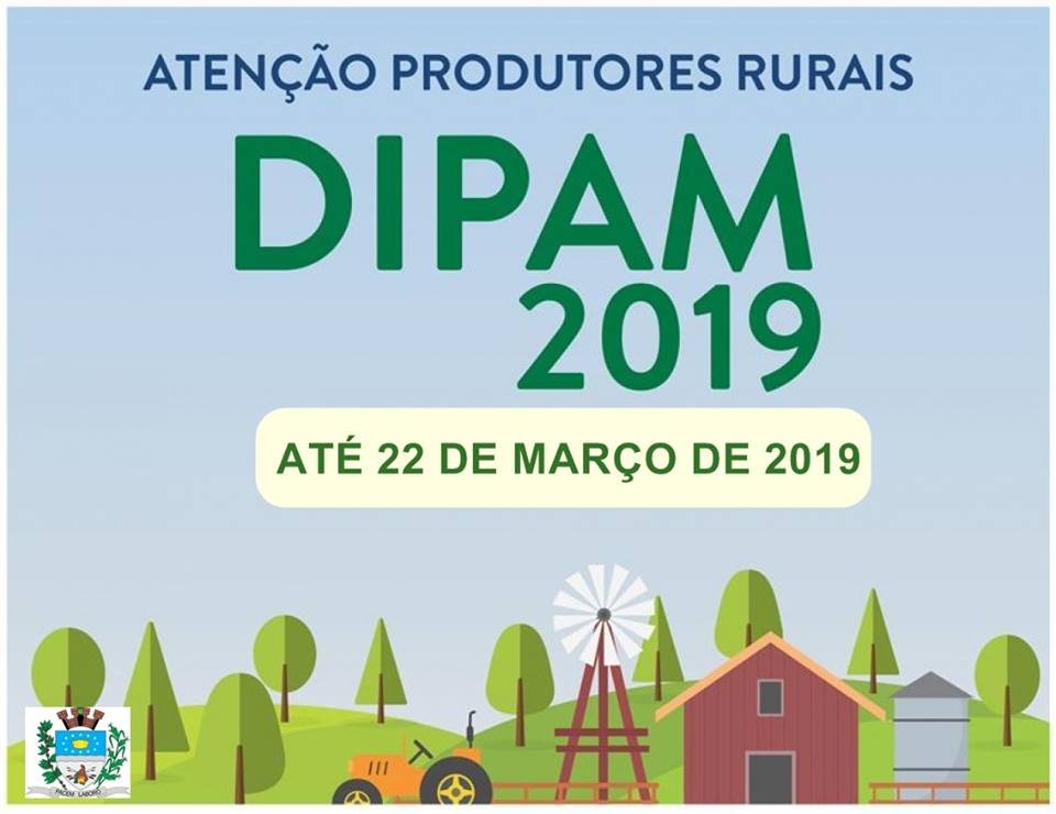 PREFEITURA DE IRAPUÃ CONVOCA PRODUTORES RURAIS PARA ENTREGA DA DIPAM-A 2019